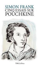 Cinq essais sur Pouchkine