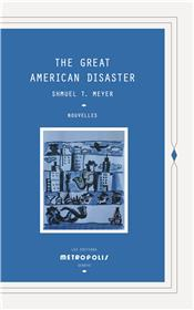 The Great American Disaster