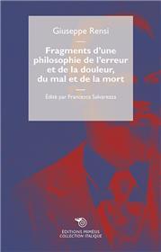 Fragments d´une philosophie de l´erreur et de la douleur, du mal et de la mort