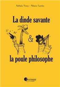 La dinde savante & la poule philosophe