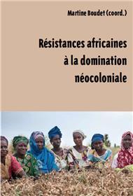 Résistances africaines à la domination néo-coloniale et impérialiste-