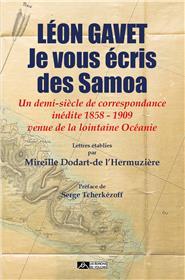 Léon Gavet, je vous écris des Samoa