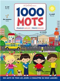 1000 mots : français-anglais, french-english : des mots de tous les jours à connaître en deux langues