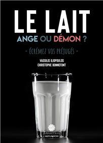 Le lait : Ange ou démon ?
