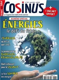 Cosinus n°237 - Spécial énergies - Mai 2021