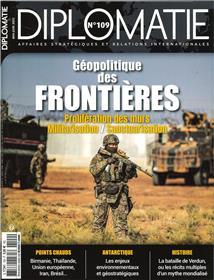 Diplomatie n°109 - Les frontières - mai/juin 2021