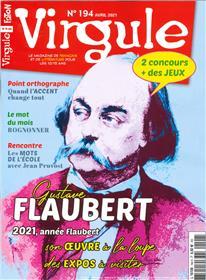 Virgule n°194 - Gustave Flaubert - Avril 2021