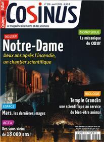 Cosinus n°236 - Notre Dame, un chantier scientifique - Avril 2021