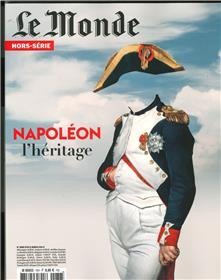Le Monde HS n°76 - Napoléon, l´héritage - Avril 2021