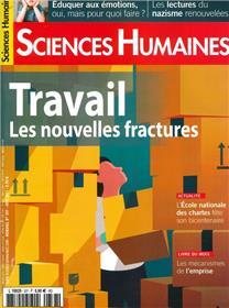 Sciences Humaines n°337 : Travail, les nouvelles fractures - Juin 2021