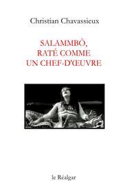Salammbô, raté comme un chef-d´oeuvre