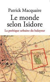 Le monde selon Isidore