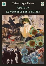 Covid-19, la nouvelle peste noire?