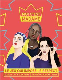 Moi c´est Madame