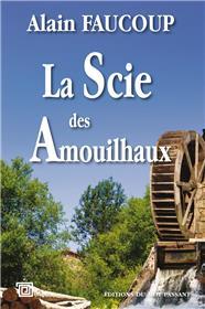 La Scie des Amouilhaux