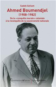 Ahmed Boumendjel (1908-1982)