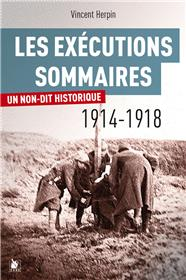 Les exécutions sommaires 1914-1918
