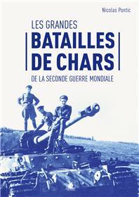 Les grandes batailles de chars de la Seconde Guerre mondiale