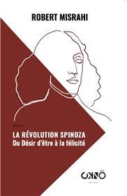 La Révolution Spinoza :