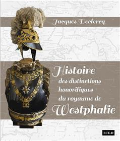 Histoire des distinctions honorifiques de royaume de Westphalie