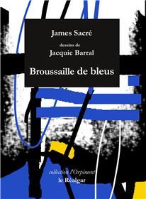 Broussaille De Bleus