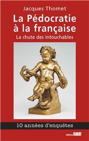 La Pédocratie à la française