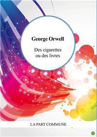 Des cigarettes ou des livres