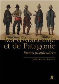 Roi d´Araucanie et de Patagonie