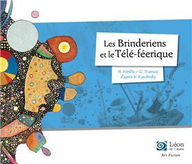 Les Brinderiens Et Le Tele-Feerique