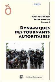Dynamiques des tournants autoritaires
