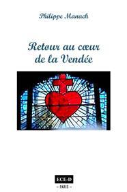 Retour au coeur de la Vendée