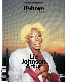 Fisheye HS N° 8  : Liz Johnson Artur