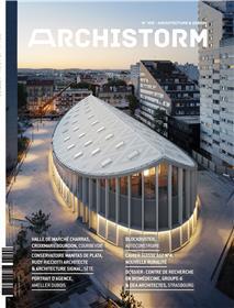 Archistorm n° 109 Centre de recherche en biomédecine - Juillet 2021