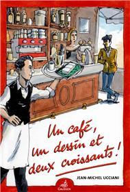 Un café, un dessin et deux croissants!