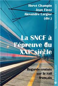 La SNCF à l'épreuve du XXIe siècle