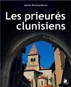 Les prieurés clunisiens en France