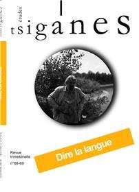 Etudes tsiganes n°68/69 : Dire la langue - Juin 2021