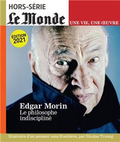 Le Monde HS Une vie/une oeuvre n°49 : Edgar Morin - Juillet 2021