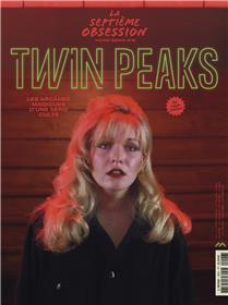 La Septième Obsession HS n°6 : Twin Peaks