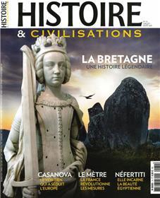 Histoire & Civilisations n°74 : La Bretagne, une histoire légendaire - Juillet/Août 2021