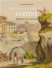 Naissance d'une cité: Sartène