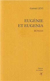 Eugénie et Eugenia