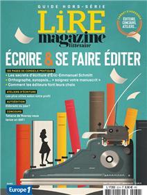 Lire Magazine Littéraire Hors-série N° 32 - Ecrire et se faire éditer - Juin 2021
