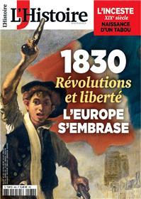L´Histoire n°484 - 1830 : Révolutions et liberté - Juin 2021