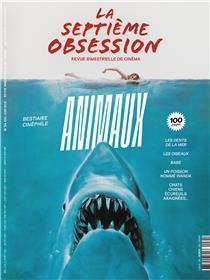La Septième Obsession n°34 : Bestiaire cinéphile  Animaux - Mai/Juin 2021