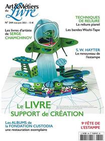Art et métiers du livre n°344 Le livre support de création  - Mai/Juin 2021