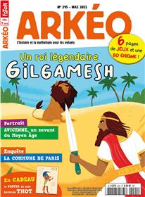 Arkeo Junior n°295 - L'épopée de Gilgamesh - Mai 2021
