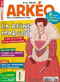 Arkéo Junior N° 296 - La reine Margot - juin 2021