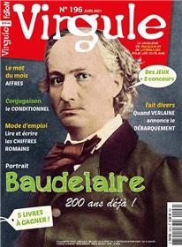 Virgule n° 196 - Baudelaire - Juin 2021
