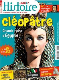 Histoire Junior n° 108 - Cléopâtre - juin 2021